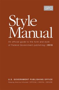 United States Government Publishing Office Style Manual 2016 (Hardcover)