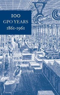 100 GPO Years 1861-1961: A History of United States Public Printing (ePub eBook)