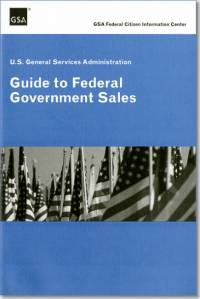 United States General Services Administration Guide to Federal Government Sales