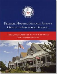 Federal Housing Finance Agency Office of Inspector General Semiannual Report to Congress, October 1, 2013, Through March 31, 2014