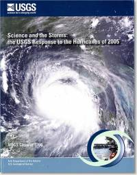 Science and the Storms: The USGS Response to the Hurricanes of 2005