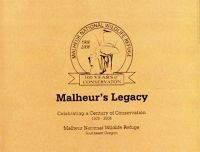 Malheur's Legacy: Celebrating a Century of Conservation, 1908-2008, Malheur National Wildlife Refuge, Southeast Oregon
