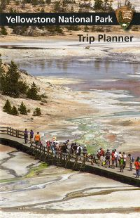 Trip Planner 2017: Yellowstone National Park
