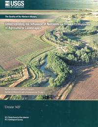 Understanding the Inflence of Nutrients on Stream Ecosystems in Agricultural Landscapes
