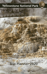 Yellowstone National Park Trip Planner 2020
