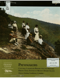 Pathmakers: Cultural Landscape Report for the Historic Hiking Trail System of Mount Desert Island, History, Existing Conditions, and Analysis