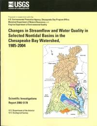 Changes in Streamflow and Water Quality in Selected Nontidal Basins in The Chesapeake Bay Watershed, 1985-2004