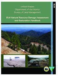 BLM Natural Resource Damage Assessment and Restoration Handbook