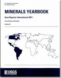 Minerals Yearbook, 2011, V. 3, Area Reports, International, Latin America and Canada