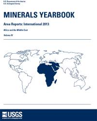 Minerals Yearbook, 2013, Area Reports, International: Africa and     the Middle East