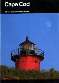 Cape Cod: Its Natural and Cultural History, a Guide to Cape Cod National Seashore, Massachusetts