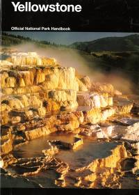 Yellowstone: A Natural and Human History, Yellowstone National Park, Idaho, Montana, and Wyoming