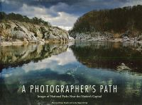 A Photographer's Path: Images of National Parks Near the Nation's Capital