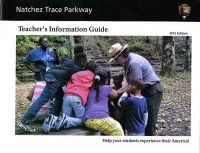 Natchez Trace Parkway: Teacher's Information Guide, 2012