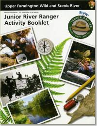 Upper Farmington Wild and Scenic River: Junior River Ranger Activity Booklet