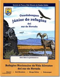 Guardabosques Junior de Refugios del Sur de Nevada: Refugios Nacionales de Vida Silvestre del Sur de Nevada (Spanish Language Publication)