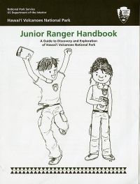 Hawai'i Volcanoes National Park Junior Ranger Handbook: A Guide to Discovery and Exploration of Hawai\'i Volcanoes National Park
