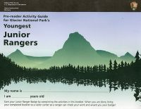 Pre-Reader Activity Guide for Glacier National Park's Youngest Junior Rangers