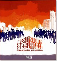 West Side Story Project Toolkit: Crime Prevention on a New Stage
