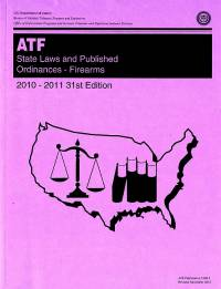 State Laws and Published Ordinances: Firearms, 2010-2011
