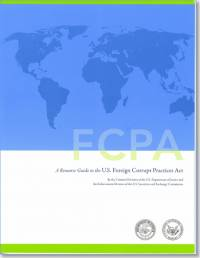 FCPA: A Resource Guide to the U.S. Foreign Corrupt Practices Act