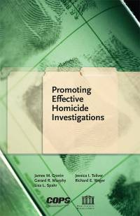 Promoting Effective Homicide Investigations