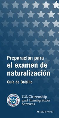 Preparing for the Naturalization Test: A Pocket Study Guide (Spanish Language) Form M-1122S