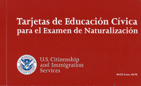 Tarjetas de Educacion Civica Para el Examen de Naturalizacion 2019 (Spanish Language Version)