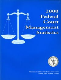 Federal Court Management Statistics, 2000