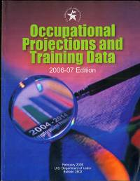 Occupational Projections and Training Data, 2006-07
