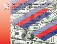 National Compensation Survey: Occupational Earnings in the United States, 2006