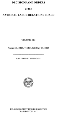 Decisions and Orders of the National Labor Relations Board Volume 363