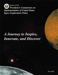 Journey to Inspire, Innovate, and Discover: Report of the President's Commission on the Implementation of United States Space Exploration Policy