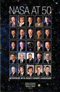 NASA at 50: Interviews With NASA's Senior Leadership