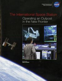The International Space Station: Operating an Outpost in the New Frontier