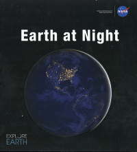 Earth at Night: Our Planet in Brilliant Darkness