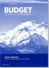 Budget of the U.S. Government Fiscal Year 2017 (Paperbound Book)