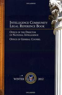 Intelligence Community Legal Reference Book, Winter 2012