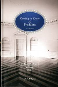 Getting To Know the President: Intelligence Briefings of Presidential Candidates, 1952-2004