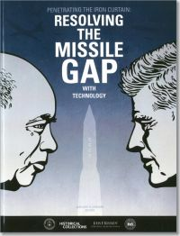 Penetrating the Iron Curtain: Resolving the Missile Gap With Technology (Book and DVD)