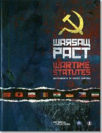 The Warsaw Pact Wartime Statutes: Instruments of Soviet Control (Book and DVD)