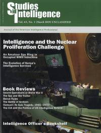 Studies in Intelligence, Volume 63, No. 1, (March 2019) UNCLASSIFIED: Journal of the American Intelligence Professional