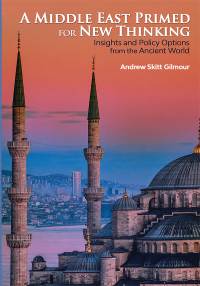 A Middle East Primed for New Thinking: Insights and Policy Options From the Ancient World