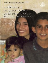 Supporting Human Rights and Democracy: The United States Record, 2003-2004