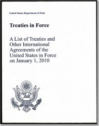 Treaties in Force 2010: A List of Treaties and Other International Agreements in Force on January 1, 2010
