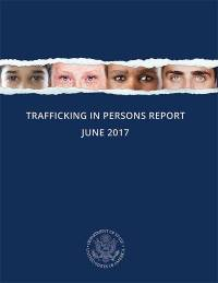 Trafficking in Persons Report June 2017