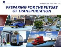 Preparing For the Future of Transportation: Automated Vehicles 3.0