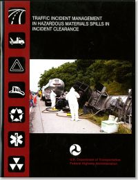 Traffic Incident Management in Hazardous Materials Spills in Incident Clearance