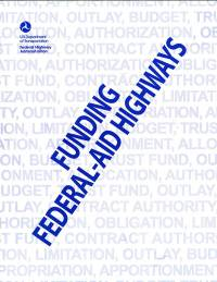 Funding Federal-Aid Highways