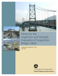 Primer for the Inspection and Strength Evaluation of Suspension Bridge Cables